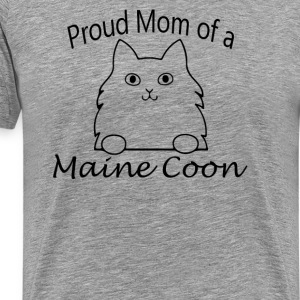 Proud Mom of a Maine Coon - Men's Premium T-Shirt