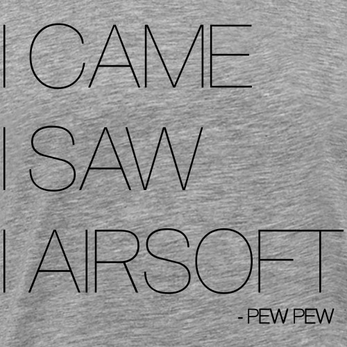 I_CAME_I_SAW_I_AIRSOFT - Men's Premium T-Shirt