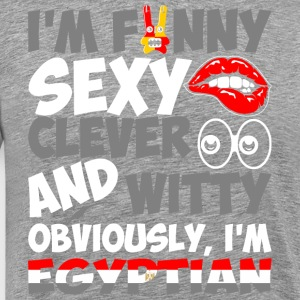 Im Funny Sexy Clever And Witty Im Egyptian - Men's Premium T-Shirt