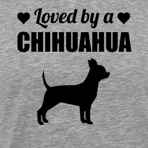 Loved By A Chihuahua - Men's Premium T-Shirt