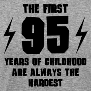The First 95 Years Of Childhood - Men's Premium T-Shirt