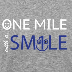mile with a smile - Men's Premium T-Shirt