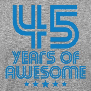 45 Years Of Awesome 45th Birthday - Men's Premium T-Shirt