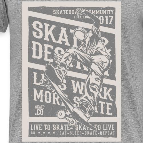 Live to Skate - Men's Premium T-Shirt