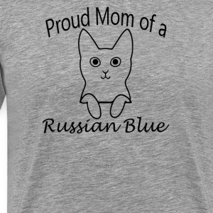 Proud Mom of a Russian Blue Cat - Men's Premium T-Shirt