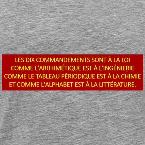 Les dix commandements sont a la loi comme - Men's Premium T-Shirt