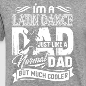LATIN DANCE DAD TEE SHIRT - Men's Premium T-Shirt