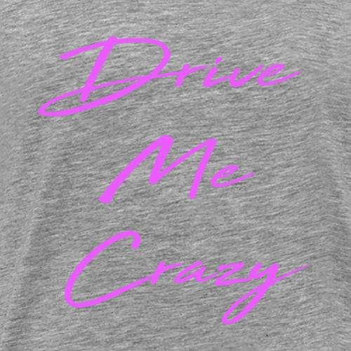 Alex Hager - Drive Me Crazy Throwback - Men's Premium T-Shirt