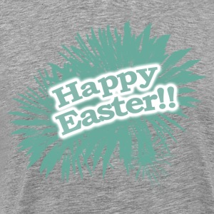 Happy Easter, Joyful Easter, Fantastic Easter - Men's Premium T-Shirt