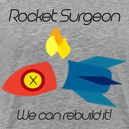rocket surgeon - Men's Premium T-Shirt