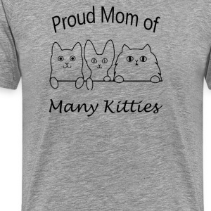 Proud Mom Of Many Kitties - Men's Premium T-Shirt