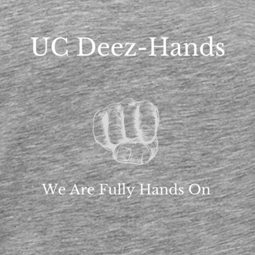 UC Deez-Hands Hands On - Men's Premium T-Shirt