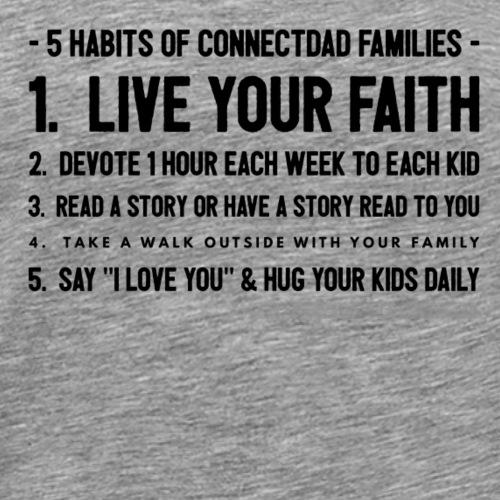 #5 Habits of ConnectDAD Families - Men's Premium T-Shirt