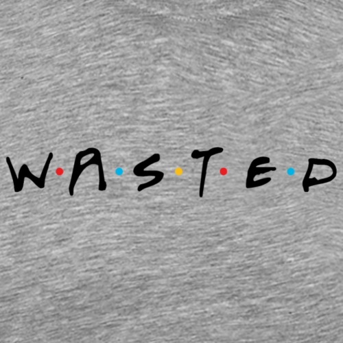Wasted Friends - Men's Premium T-Shirt