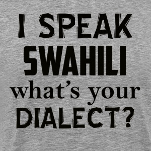 swahili dialect - Men's Premium T-Shirt