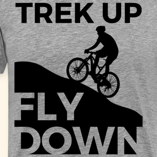 Trek Up Fly Down - Men's Premium T-Shirt