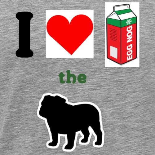 Eggnog The Bulldog - Men's Premium T-Shirt