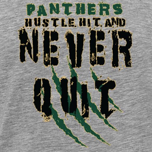 Panthers Hustle Hit never quit for colors - Men's Premium T-Shirt