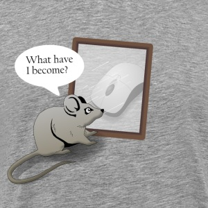 A Mouse Reflects Over His Life - Men's Premium T-Shirt