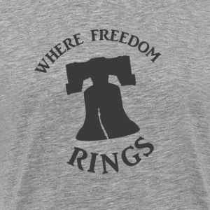 Freedom Rings - Men's Premium T-Shirt
