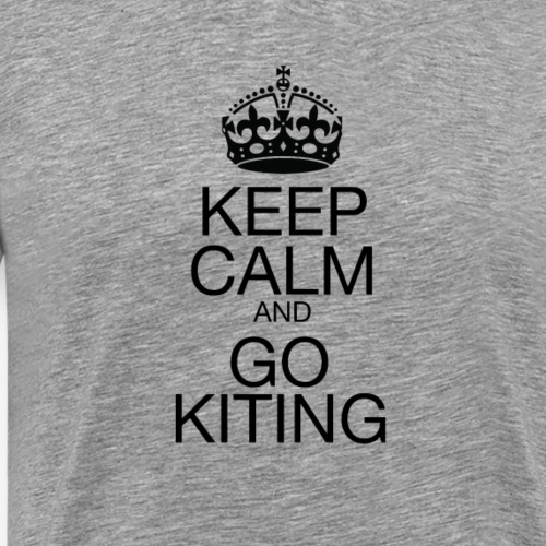 KEEP CALM and GO KITING - Men's Premium T-Shirt