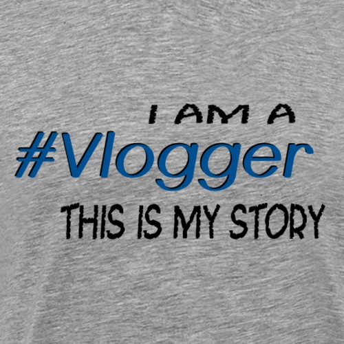 #Vlogger - Men's Premium T-Shirt