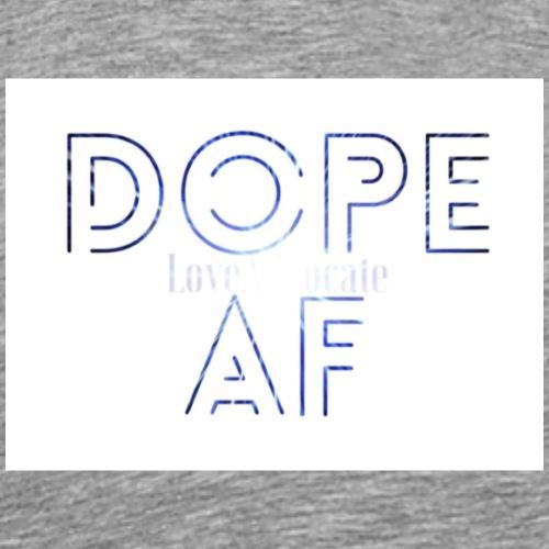 DOPE AF - Men's Premium T-Shirt