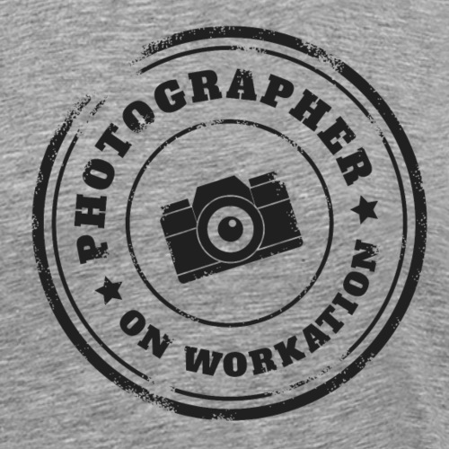 PHOTOGRAPHER ON WORKATION - Men's Premium T-Shirt