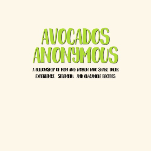 Avocados Anonymous - Men's Premium T-Shirt