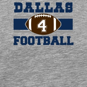 Dallas Football #4 - Men's Premium T-Shirt