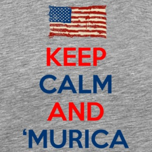Keep Calm And Murica - Men's Premium T-Shirt