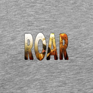 Roar Text - Men's Premium T-Shirt