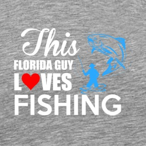 This Florida Guy Loves Fishing T Shirt - Men's Premium T-Shirt
