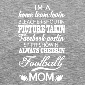 Proud Football Mom T Shirt - Men's Premium T-Shirt