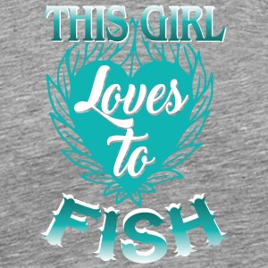 This Girl Loves To Fish Fishing T Shirt - Men's Premium T-Shirt