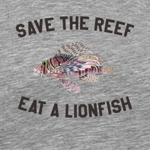Save The Reef Eat A Lionfish - Men's Premium T-Shirt
