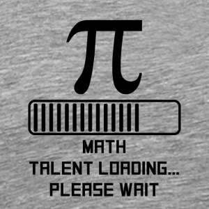 Math Talent Loading - Men's Premium T-Shirt