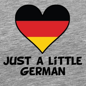 Just A Little German - Men's Premium T-Shirt