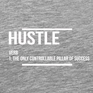 hustle verb - Men's Premium T-Shirt