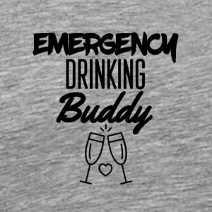 Emergency drinking buddy - Men's Premium T-Shirt