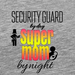 Security guard by day and super mom by night - Men's Premium T-Shirt