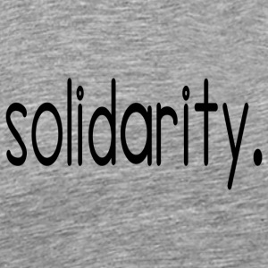 solidarity - Men's Premium T-Shirt