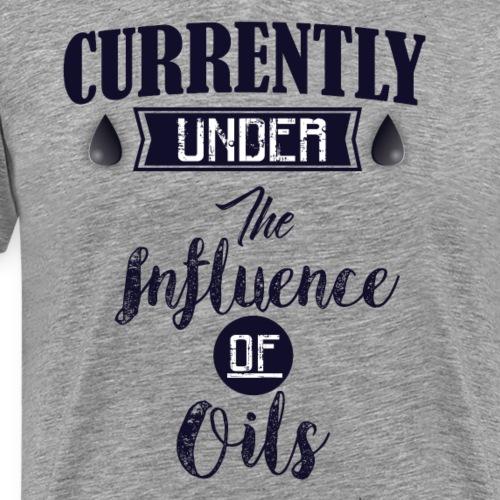 Under The Influence of Oils - Men's Premium T-Shirt