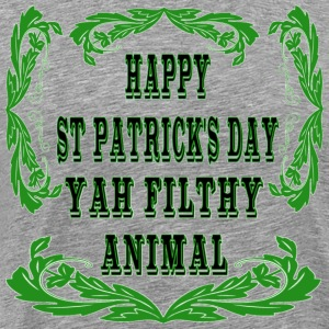 Happy St Patrick's Day-Yah Filthy Animal - Men's Premium T-Shirt