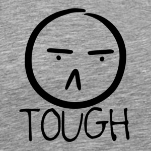 TOUGH FROWN - Men's Premium T-Shirt