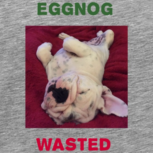 Eggnog Wasted - Men's Premium T-Shirt