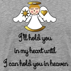 Memorial Infant-Child I Will Hold You In My Heart - Men's Premium T-Shirt