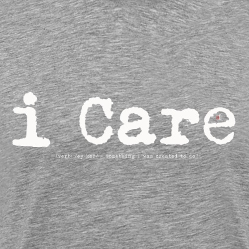 i Care - Men's Premium T-Shirt