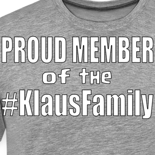Proud Member of the Klaus Family - Men's Premium T-Shirt