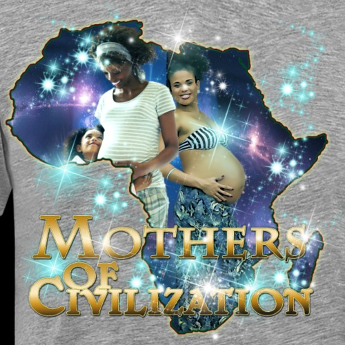 Mothers of Civilization